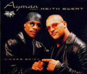 Ayman feat. Keith Sweat - Dieser Brief
