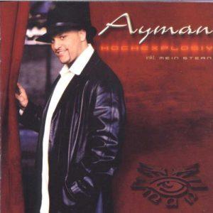 Ayman - Hochexplosiv