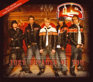 US5 - Just Because Of You